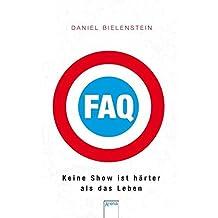 FAQ - Keine Show ist härter als das Leben (Jugendbuch HC)