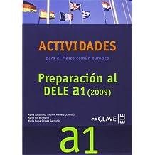 Actividades para el Marco común europeo A1 + CD: Preparación al DELE A1 (2009)