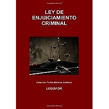 Ley de Enjuiciamiento Criminal: 4.ª edición (2017). Colección Textos Básicos Jurídicos