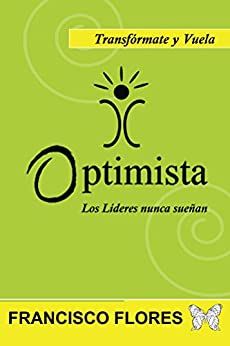 Optimista (Spanish Edition) by [Flores, Francisco]