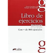 Diccionario práctico de gramática: libro de ejercicios : 800 fichas de uso correcto del español