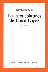 Les Sept Solitudes de Lorsa Lopez