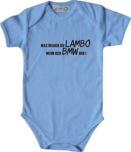 Lustiger Baby Body mit Druck/was Brauch Ich Lambo, Wenn Isch BMW Hab! / Farbe: Babyblau/Größe: 62-68 (3-6 Monate)