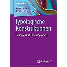 Typologische Konstruktionen: Prinzipien und Forschungspraxis (Erlebniswelten)