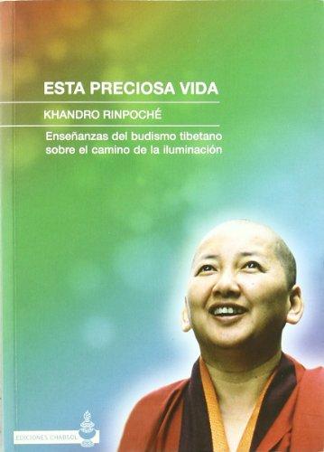 Esta preciosa vida por Khandro Rinpoche