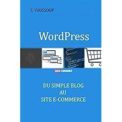 WordPress : du simple blog au site e-commerce