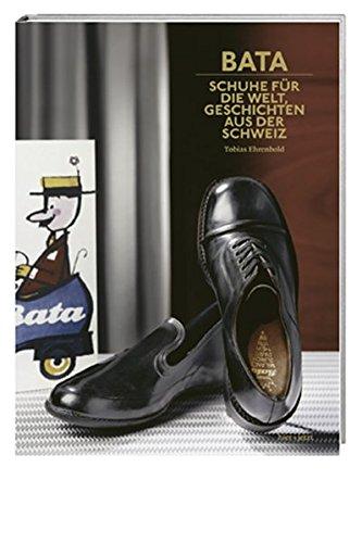 Bata: Schuhe für die Welt, Geschichten aus der Schweiz -