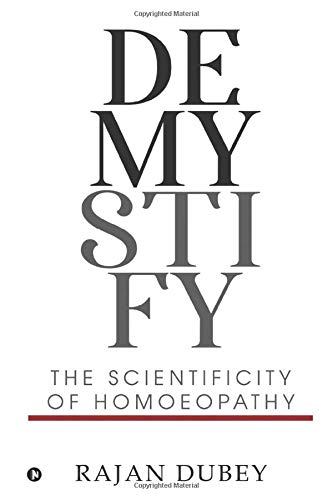 Demystify: The Scientificity Of Homoeopathy