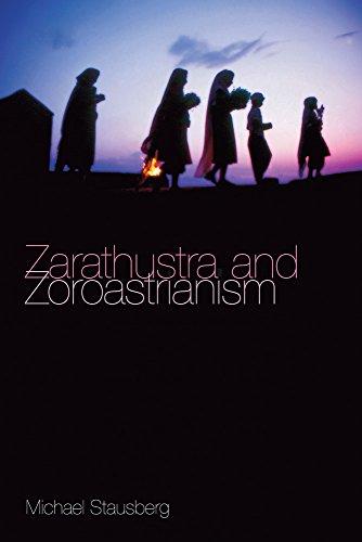 Zarathustra and Zoroastrianism por Michael Stausberg