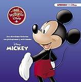 Mickey (Mis lecturas Disney): 2 divertidas historias con pictogramas y actividades