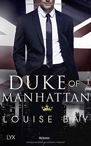 Buchseite und Rezensionen zu 'Duke of Manhattan' von Louise Bay
