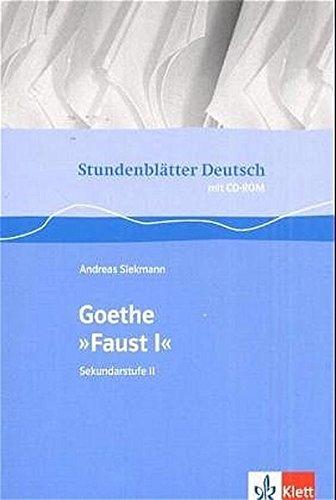 """Goethe """"Faust I"""": Buch mit CD-ROM Klasse 11-13 (Stundenblätter Deutsch)"""