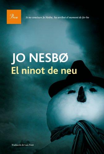 El ninot de neu (A TOT VENT-RÚST Book 577) (Catalan Edition) por Jo Nesbo