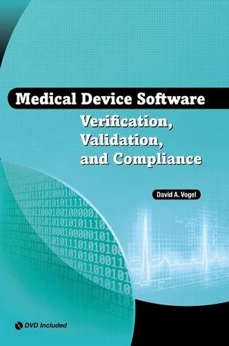 Medical Device Software: Verification, Validation, and Compliance