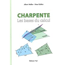 Charpente : les Bases du Calcul