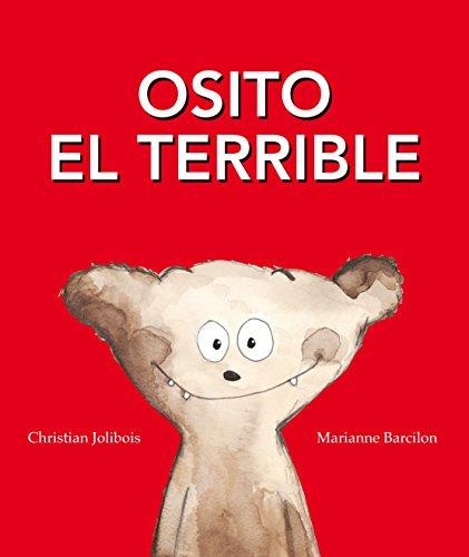 Osito el Terrible por Christian Jolibois