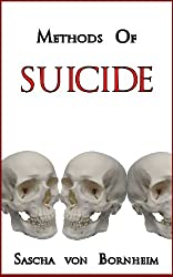 Methods of Suicide (English Edition)