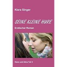 Seine kleine Hure: Kiara und Alina Teil 3