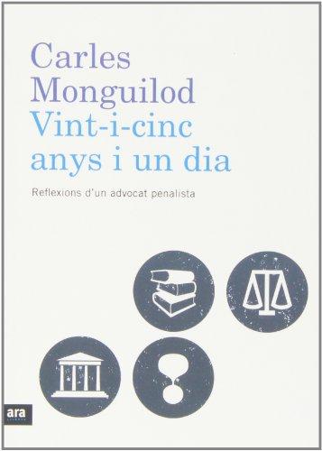 Vint-i-cinc anys i un dia par Carles Monguilod Agustí