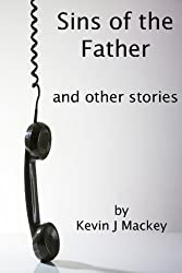 Sins of the Father - and other stories