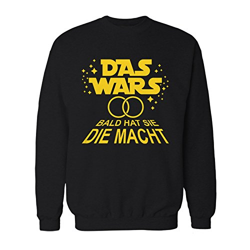 Fashionalarm Herren Sweatshirt - DAS Wars Bald hat Sie die Macht | Fun Pullover mit Star W. Parodie Spruch für JGA Junggesellenabschied Party, Farbe:schwarz;Größe:L