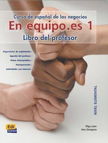 En equipo.es 1 : Libro del profesor nivel elemental par Ana Zaragoza Andreu