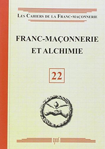 Franc-maçonnerie et Alchimie - Livret 2...