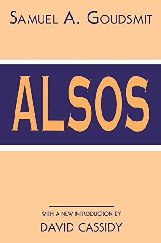 Alsos (History of Modern Physics and Astronomy, Band 1)