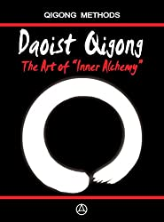 Daoist Qigong - The Art of