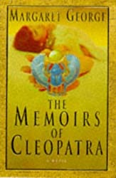The Memoirs of Cleopatra by Margaret George (1997-10-24)
