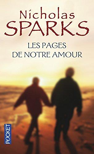Les pages de notre amour: Roman (Pocket) por Nicholas Sparks