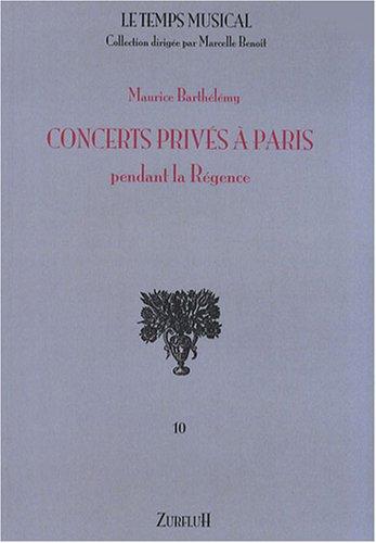 Concerts privés à Paris pendant la Régence