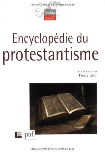 Encyclopédie du protestantisme par Pierre Gisel