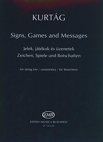 Zeichen, Spiele Und Botschaften Fur Streichtrio Musique d'Ensemble