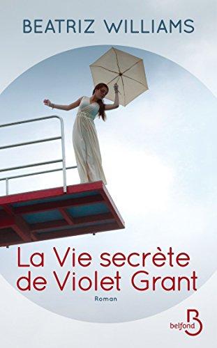 "<a href=""/node/18926"">La vie secrète de Violet Grant</a>"