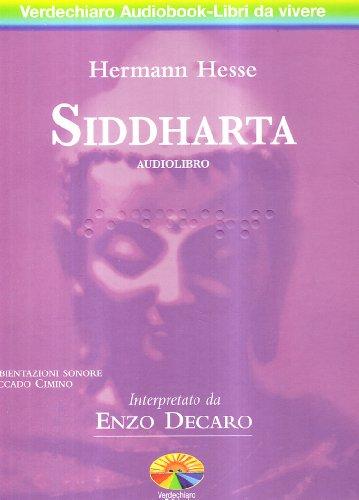 Siddharta letto da Enzo Decaro. Audiolibro. 2 CD Audio