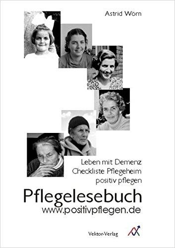 Pflegelesebuch - Demenz: www.positivpflegen.de