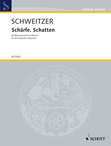 Schärfe. Schatten: für Bläserquintett und Klavier. Flöte (Piccolo), Oboe, Klarinette (in B, A und Es), Horn, Fagott und Klavier. Partitur und Stimmen. (Edition Schott) -