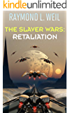 The Slaver Wars: Retaliation