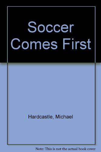 Soccer comes first
