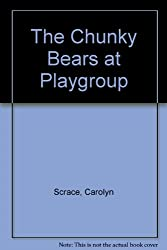 The Chunky Bears at Playgroup