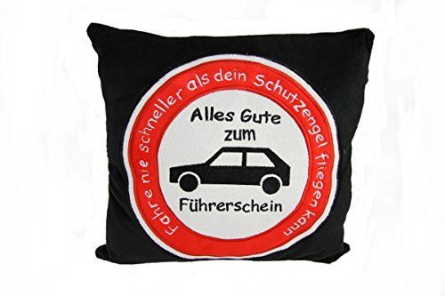 Plüschkissen Kissen Autokissen Führerschein Spruchkissen 'Fahre nie schneller......'schwarz