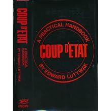 Coup D Etat a Practical Handbook