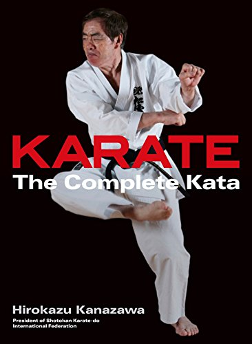 Karate: The Complete Kata di Hirokazu Kanazawa