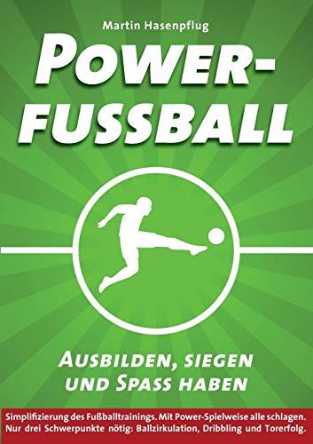 Powerfußball - Ausbilden, siegen und Spaß haben
