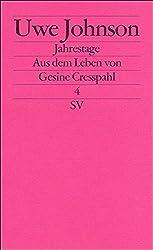 Jahrestage. Aus dem Leben von Gesine Cresspahl: Band 4 (edition suhrkamp)