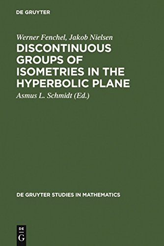 Discontinuous Groups of Isometries in the Hyperbolic Plane (De Gruyter Studies in Mathematics Book 29) (English Edition)