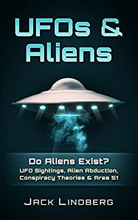 UFOS & Aliens: Do Aliens Exist? UFO Sightings, Alien