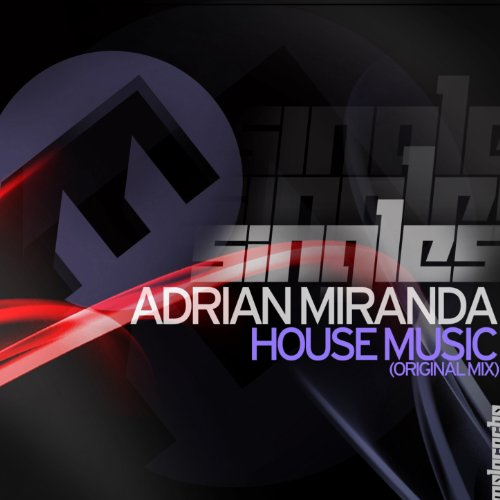 House music adrian miranda mp3 downloads for House music mp3