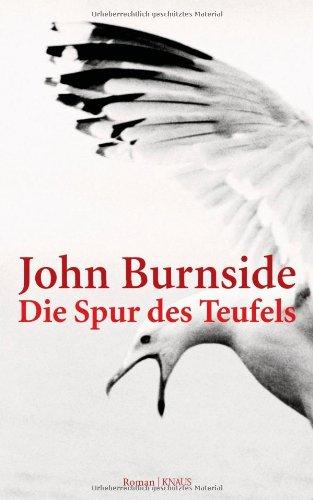 Buchseite und Rezensionen zu 'Die Spur des Teufels: Roman' von John Burnside